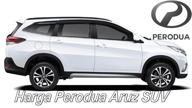 Perodua Aruz SUV harga dan spesifikasi terkini
